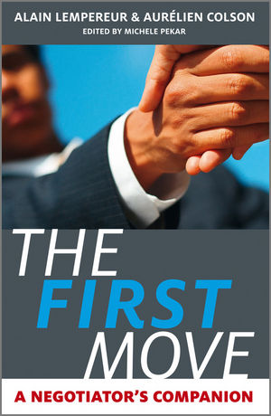 The First Move: A Negotiator