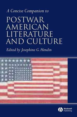 Concise Companion to Postwar American Literature and Culture (0470756381) cover image