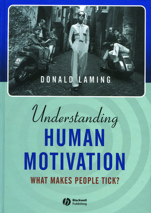 Understanding Human Motivation: What Makes People Tick? (0470775181) cover image
