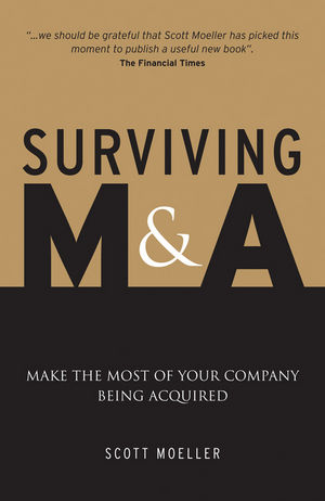 Surviving M&A: Make the Most of Your Company Being Acquired