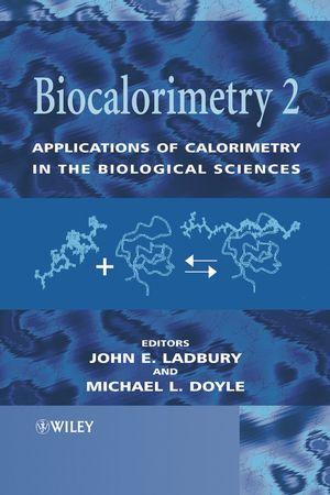 Biocalorimetry 2: Applications of Calorimetry in the Biological Sciences