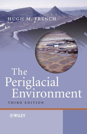 The Periglacial Environment, 3rd Edition (0470865881) cover image