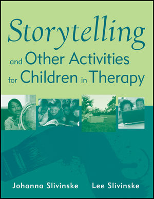 Storytelling and Other Activities for Children in Therapy (0470919981) cover image