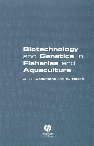 Biotechnology and Genetics in Fisheries and Aquaculture (0470995181) cover image