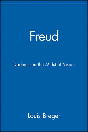 Freud: Darkness in the Midst of Vision (0471078581) cover image