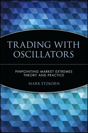 Trading with Oscillators: Pinpointing Market Extremes -- Theory and Practice