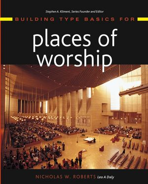 Building Type Basics for Places of Worship (0471225681) cover image
