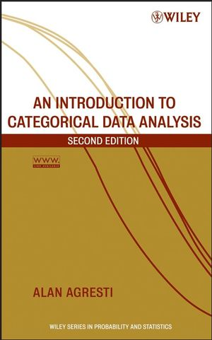 An Introduction to Categorical Data Analysis, 2nd Edition