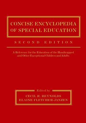 Concise Encyclopedia of Special Education: A Reference for the Education of the Handicapped and Other Exceptional Children and Adults, 2nd Edition (0471232181) cover image