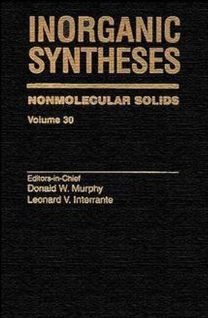 Inorganic Syntheses, Volume 30, Nonmolecular Solids (0471305081) cover image