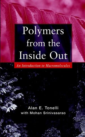 Polymers From the Inside Out: An Introduction to Macromolecules