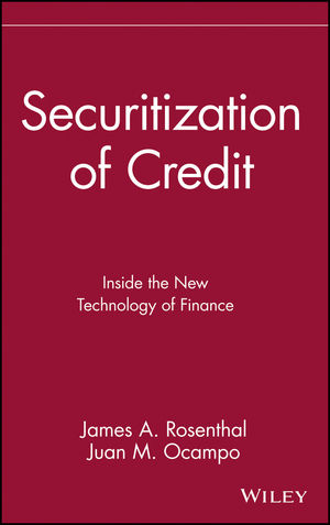 Securitization of Credit: Inside the New Technology of Finance (0471613681) cover image