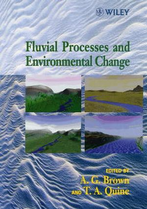 Fluvial Processes and Environmental Change