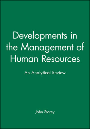 <span class='search-highlight'>Developments</span> in the Management of <span class='search-highlight'>Human</span> <span class='search-highlight'>Resources</span>: An Analytical Review