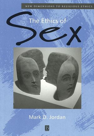 The Ethics of Sex (0631218181) cover image