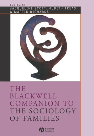 The Blackwell Companion to the Sociology of Families (0631221581) cover image