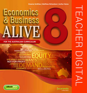 Business & Economics Alive 8 Australian Curriculum Teacher Edition (Online Purchase)
