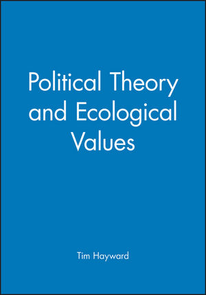 Political Theory and Ecological Values