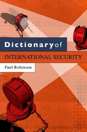 Dictionary of International Security (0745640281) cover image