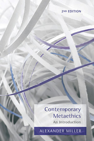Contemporary Metaethics: An Introduction, 2nd Edition