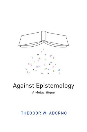 Against Epistemology: A Metacritique (0745665381) cover image