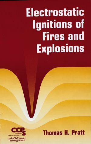 Electrostatic Ignitions of Fires and Explosions