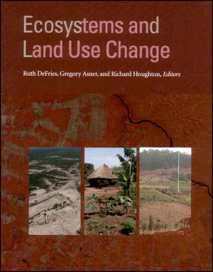 Ecosystems and Land Use Change, Volume 153 (0875904181) cover image