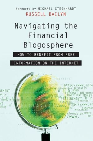 Navigating the Financial Blogosphere: How to Benefit from Free Information on the Internet