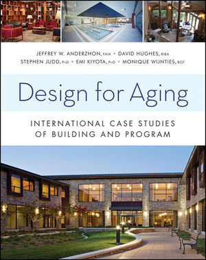 Design for Aging: International Case Studies of Building and Program (1118179781) cover image
