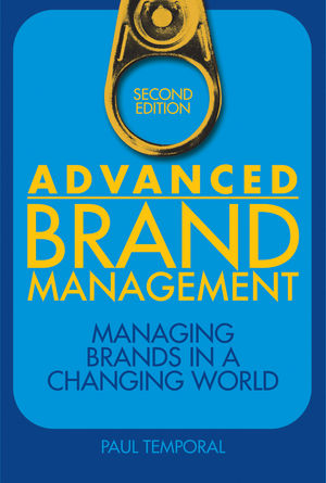 Advanced Brand Management: Managing Brands in a Changing World, 2nd Edition (1118181581) cover image