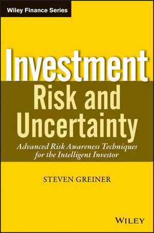 Investment Risk and Uncertainty: Advanced Risk Awareness Techniques for the Intelligent Investor