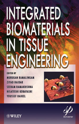 Integrated Biomaterials in Tissue Engineering (1118311981) cover image