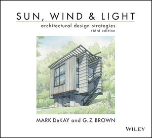 Sun, Wind, and Light: Architectural Design Strategies, 3rd Edition (1118332881) cover image