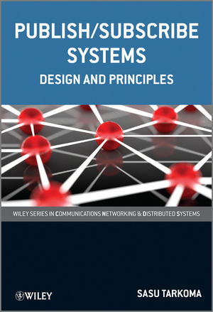 Publish / Subscribe Systems: Design and Principles (1118354281) cover image