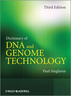 Dictionary of DNA and Genome Technology, 3rd Edition