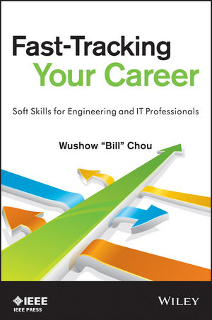 Fast-Tracking Your Career: Soft Skills for Engineering and IT Professionals (1118521781) cover image