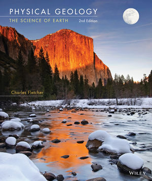 Physical Geology: The Science of Earth, 2nd Edition