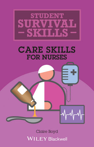 Care Skills for Nurses