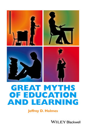 Great Myths of Education and Learning (1118709381) cover image