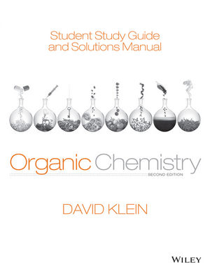 Student Study Guide and Solutions Manual to accompany Organic Chemistry, 2nd Edition