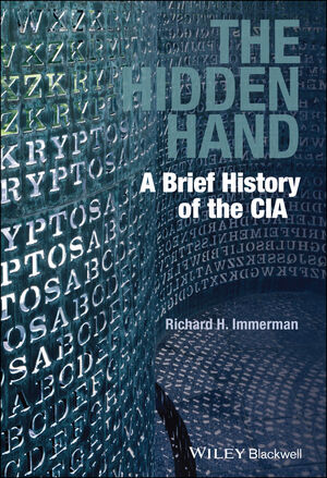 The Hidden Hand: A Brief History of the CIA (1118835581) cover image