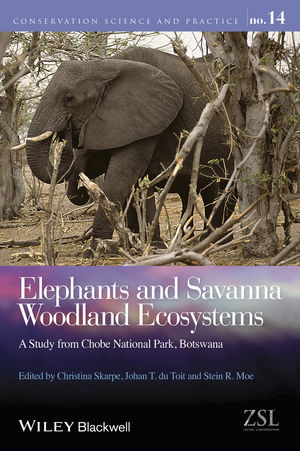 Elephants and Savanna Woodland Ecosystems: A Study from Chobe National Park, Botswana (1118858581) cover image