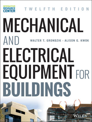 Mechanical and Electrical Equipment for Buildings, 12th Edition (1118867181) cover image