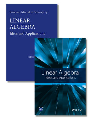 Linear Algebra: Ideas and Applications Set, 4th Edition