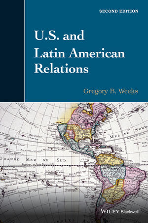 U.S. and Latin American Relations, 2nd Edition (1118912381) cover image