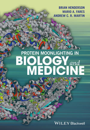 Protein Moonlighting in Biology and Medicine (1118952081) cover image