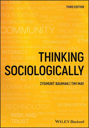 Thinking <span class='search-highlight'>Sociologically</span>, 3rd Edition