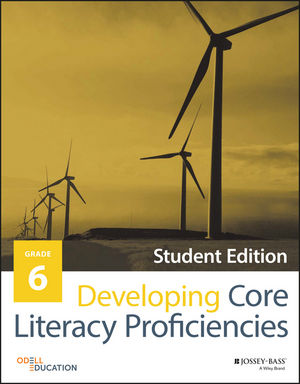 Developing Core Literacy Proficiencies, Grade 6, Student Edition