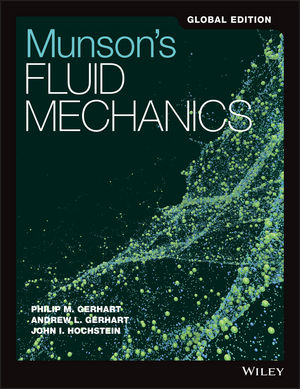 Munson's Fluid Mechanics, Global Edition