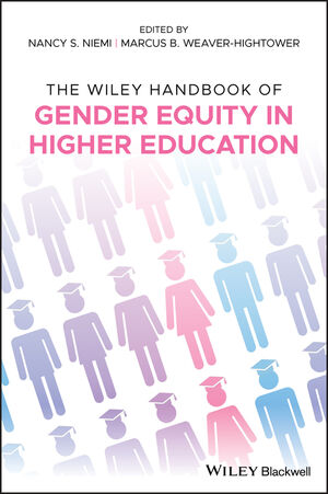 The Wiley Handbook of Gender Equity in American Higher Education